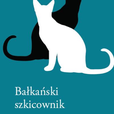 """28 przyjemnych historii – recenzja """"Bałkańskiego szkicownika"""""""