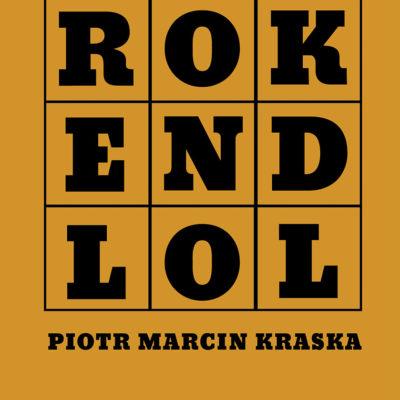 "Taniec kontekstów – recenzja ""ROK END LOL"""