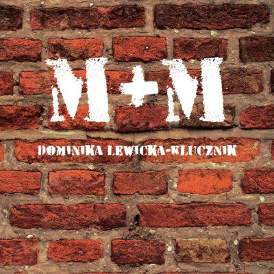 """Mówić + Móc – recenzja """"M+M"""""""