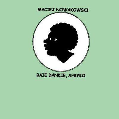 """Recenzja """"Baie Dankie, Afryko"""""""
